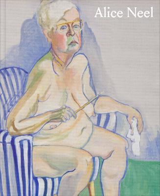 Alice Neel by Helen Molesworth