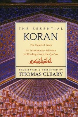 Essential Koran by Thomas Cleary