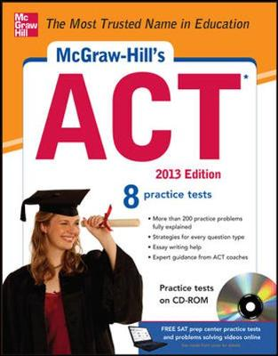 McGraw-Hill's ACT with CD-ROM, 2013 Edition by Steven Dulan