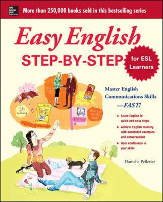 Easy English Step-by-Step for ESL Learners by Danielle Pelletier