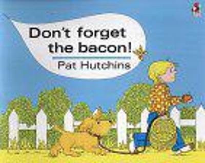 Don't Forget The Bacon book