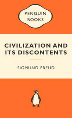 Civilisation and Its Discontents by Sigmund Freud