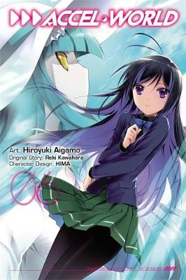 Accel World, Vol. 6 (manga) by Reki Kawahara