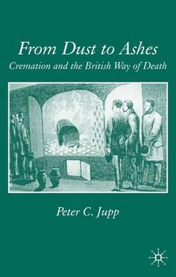 From Dust to Ashes by Peter C. Jupp