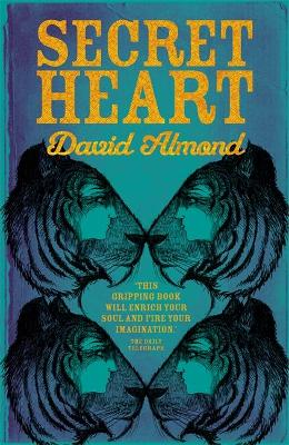 Secret Heart by David Almond