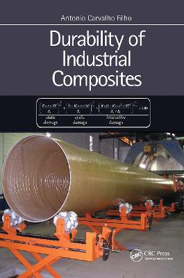 Durability of Industrial Composites by Antonio  Carvalho Filho