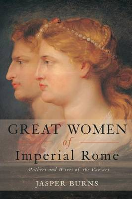 Great Women of Imperial Rome book