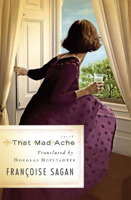 That Mad Ache by Douglas Hofstadter