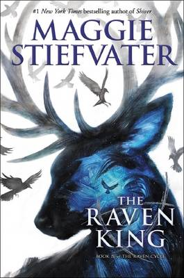 Raven King (the Raven Cycle, Book 4) by Maggie Stiefvater