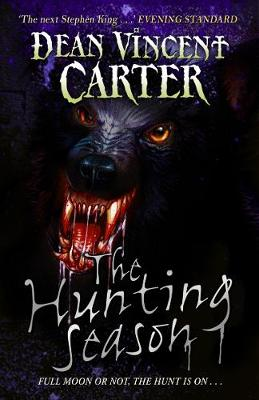 Hunting Season by Dean Vincent Carter