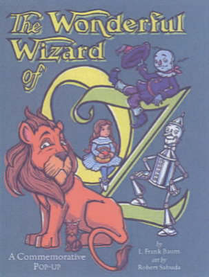 The Wonderful Wizard Of Oz by Robert Sabuda