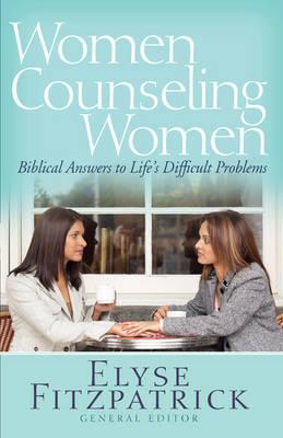 Women Counseling Women by Elyse Fitzpatrick