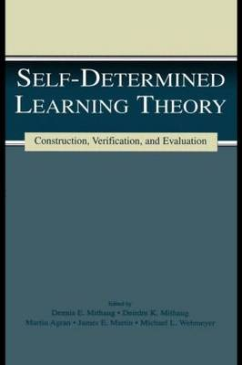 Self-Determined Learning Theory by Martin Agran