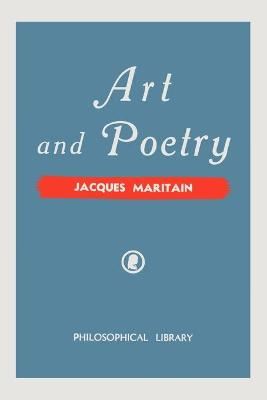 Art and Poetry by Jacques Maritain
