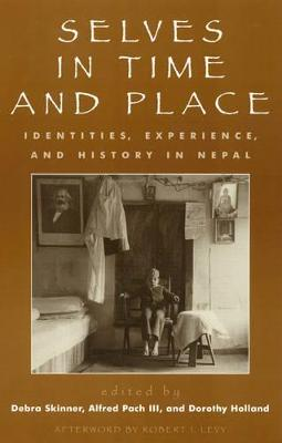 Selves in Time and Place by Dorothy Holland