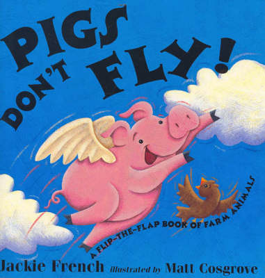 Pigs Don't Fly by Jackie French