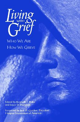 Living With Grief by Kenneth J. Doka