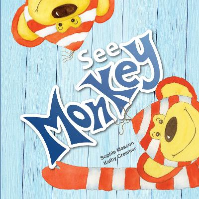 See Monkey by Sophie Masson