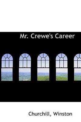Mr. Crewe's Career by Churchill Winston