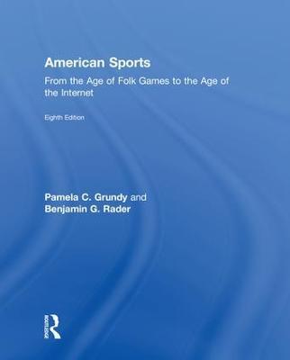 American Sports by Pamela Grundy