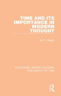 Time and its Importance in Modern Thought book