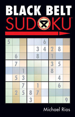 Black Belt Sudoku (R) by Michael Rios
