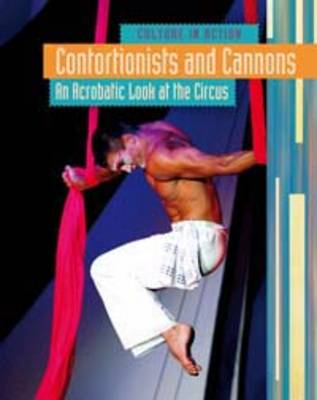 Contortionists and Cannons by Marc Tyler Nobleman