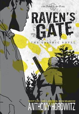 The Power of Five: Raven's Gate - The Graphic Novel by Anthony Horowitz