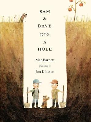 Sam and Dave Dig a Hole book