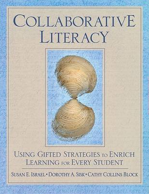 Collaborative Literacy by Dorothy A. Sisk