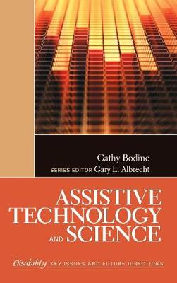 Assistive Technology and Science by Cathy Bodine