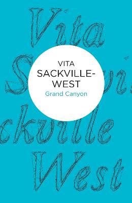 Grand Canyon by Vita Sackville-West