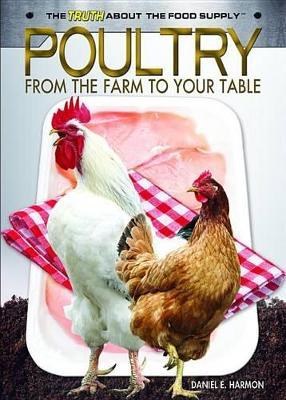 Poultry by Daniel E Harmon
