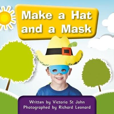 8e Make a Hat and a Mask by Victoria St John