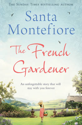 French Gardener by Santa Montefiore