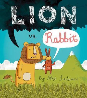 Lion vs. Rabbit by Alex Latimer