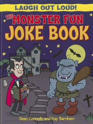 The Monster Fun Joke Book by Sean Connolly