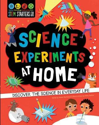 Stem Starters for Kids Science Experiments at Home by Martineau