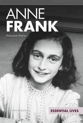 Anne Frank: Holocaust Diarist by Alexis Burling