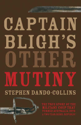 Captain Bligh's Other Mutiny by Stephen Dando-Collins