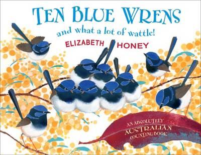 Ten Blue Wrens by Elizabeth Honey