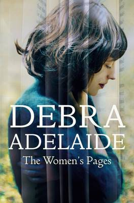Women's Pages by Debra Adelaide