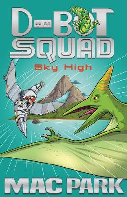 Sky High: D-Bot Squad 2 by Mac Park