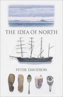 The Idea of North by Peter Davidson