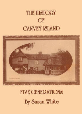 History of Canvey Island by Susan White