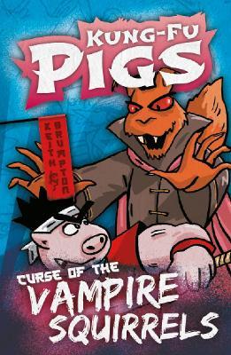 Curse of the Vampire Squirrels by Keith Brumpton