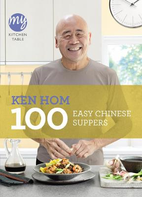 My Kitchen Table: 100 Easy Chinese Suppers book