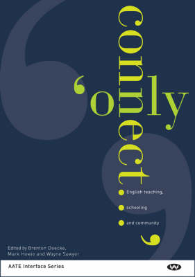 'Only Connect ...' by Brenton Doecke