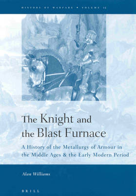The Knight and the Blast Furnace by Alan Williams