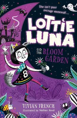Lottie Luna and the Bloom Garden (Lottie Luna, Book 1) book